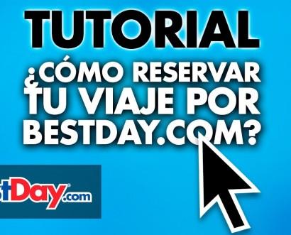 Bestday.com ofrece un tutorial para explicar cómo reservar en su portal